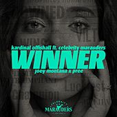 Winner [Spanish Remix] (feat. Celebrity Marauders, Joey Montana & Pree) by Kardinal Offishall