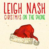 Christmas on the Phone by Leigh Nash