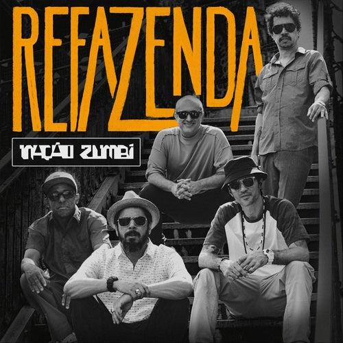 Refazenda by Nação Zumbi