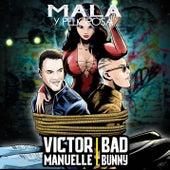 Mala y Peligrosa de Victor Manuelle & Bad Bunny