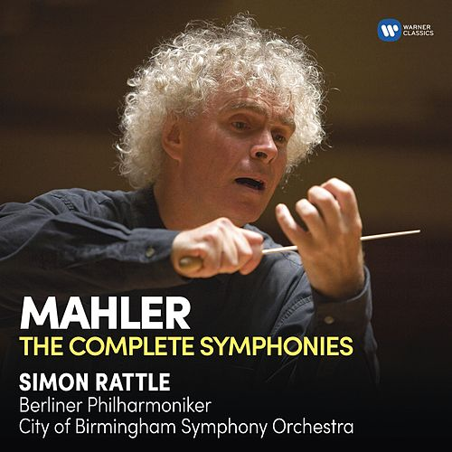 Mahler: Complete Symphonies by Sir Simon Rattle