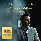 Our Kind of Music by Joe Stilgoe