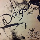 Wet Dreams by The Dregs