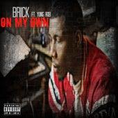 On My Own (feat.Yung Rob) de BrickBorn