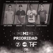 Mi Prioridad (feat. Smith, Thayzom & Juan Parra) von Jay Jhon