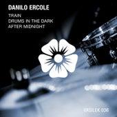 Drums In The Dark - Single by Danilo Ercole