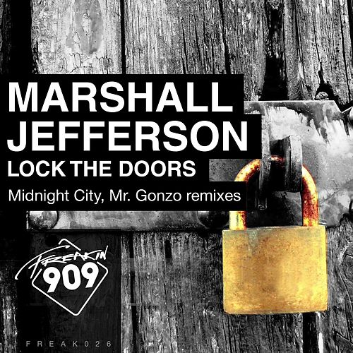 Lock The Doors (Remixes) by Marshall Jefferson