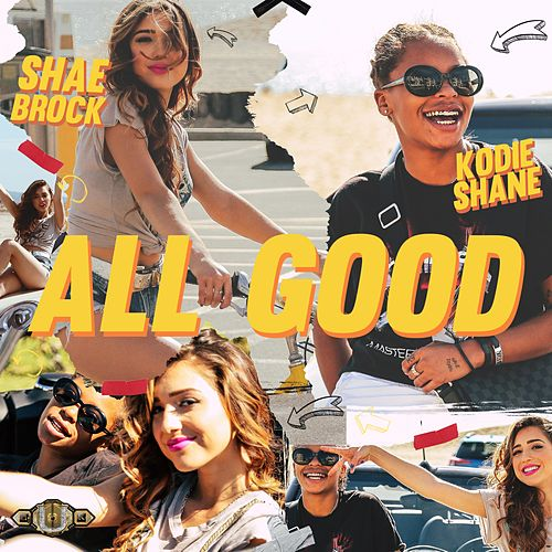 All Good (feat. Kodie Shane) by Shae Brock