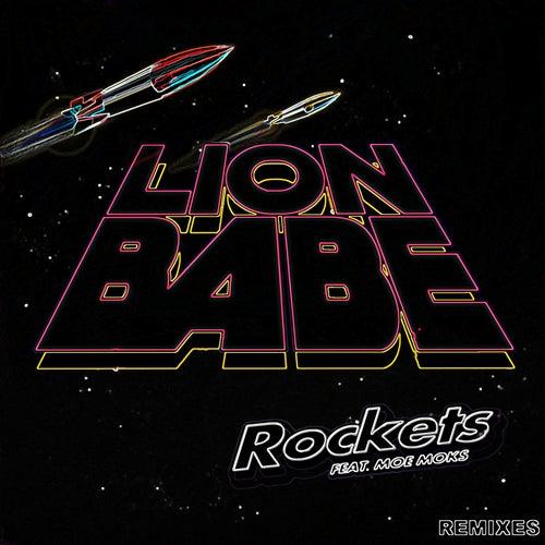 Rockets Remixes de Lion Babe