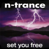 Set You Free (1994 Edit) von N-Trance