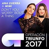 Don't You Worry 'Bout A Thing (Operación Triunfo 2017) de Mimi