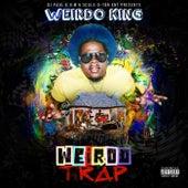 Weirdo Trap by Weirdo King