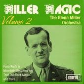 Miller Magic, Vol. 2 by Glenn Miller