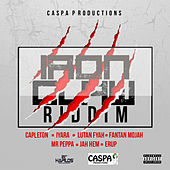 Iron Claw Riddim by Various Artists