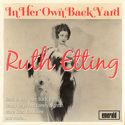 In Her Own Back Yard by Ruth Etting
