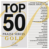 Top 50 Praise Series Gold von Various Artists