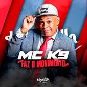 Faz o Movimento de Mc K9