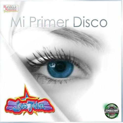 Mi Primer Disco by Los Telez