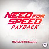 Need for Speed Payback (Original Game Soundtrack) by Joe Trapanese