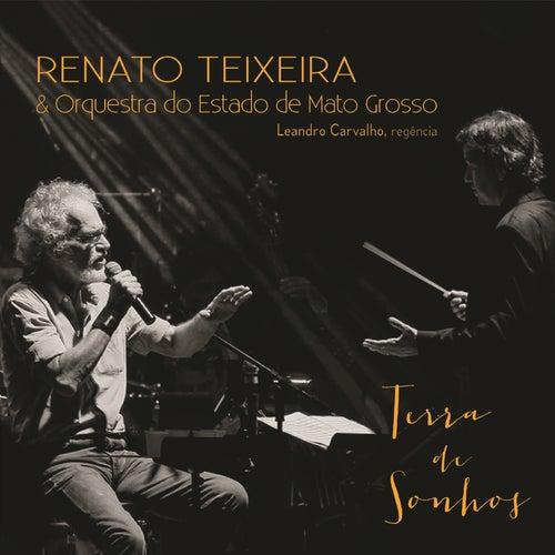 Terra de Sonhos by Renato Teixeira, Orquestra do Estado de Mato Grosso e Leandro Carvalho