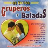 56 Éxitos Inolvidables Gruperos y Baladas de Various Artists