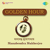 Golden Hour Manabendra Mukherjee by Manabendra Mukherjee