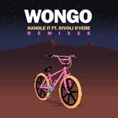 Handle It (Remixes) by Wongo