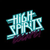 Escape! by The High Spirits
