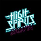 Escape! de The High Spirits