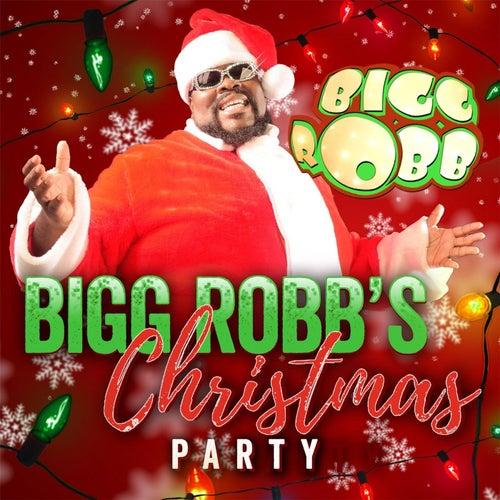 Bigg Robb's Christmas Party by Bigg Robb