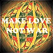 Make Love Not War de Various Artists