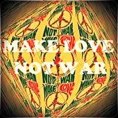 Make Love Not War by Various Artists
