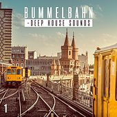 Bummelbahn, Vol. 1 - Deep House Sounds de Various Artists