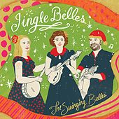 Jingle Belles by The Swinging Belles
