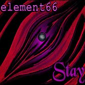 Stay by Element66