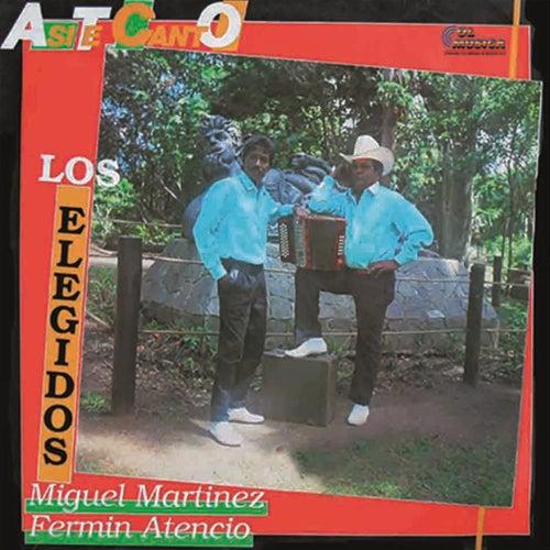 Asi Te Canto by Los Elegidos