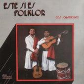Este Si Es Folklor by Los Charruas