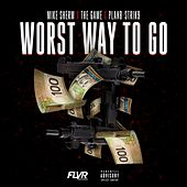Worst Way to Go (feat. The Game & Planb-Strik9) de Mike Sherm