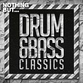 Nothing But... Drum & Bass Classics - EP by Various Artists