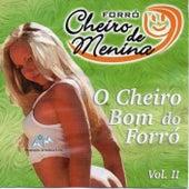 O Cheiro Bom do Forró, Vol. II de Forró Cheiro de Menina