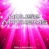 House Anthems: Collection 1 - EP by Various Artists