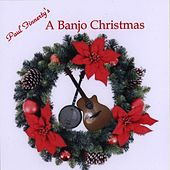 Paul Finnerty's A Banjo Christmas by Paul Finnerty