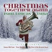 Christmas Together Again von Paul Loucas