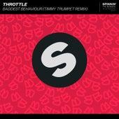Baddest Behaviour (Timmy Trumpet Remix) de Throttle
