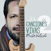 Canciones Vivas 2 de Martin Valverde