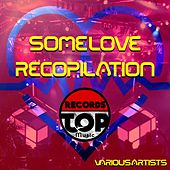 Some Love Recopilation by Various Artists