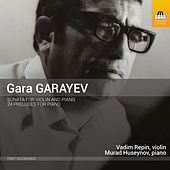 Garayev: Violin Sonata & 24 Preludes for Piano by Various Artists