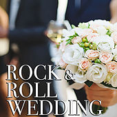 Rock & Roll Wedding by Various Artists