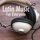 Latin Music For Everyone de Various Artists
