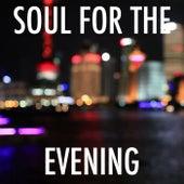 Soul For The Evening de Various Artists